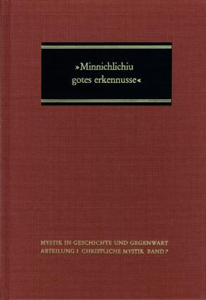 'Minnichlichiu gotes erkennusse'