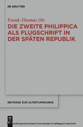 Die zweite Philippica als Flugschrift in der späten Republik
