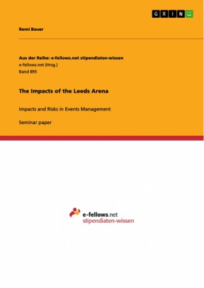The Impacts of the Leeds Arena