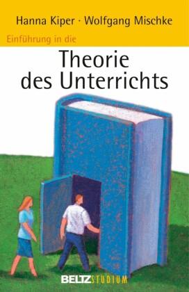 Einführung in die Theorie des Unterrichts