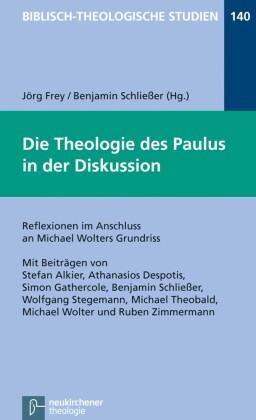 Die Theologie des Paulus in der Diskussion