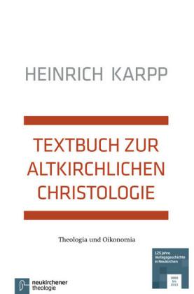 Textbuch zur altkirchlichen Christologie