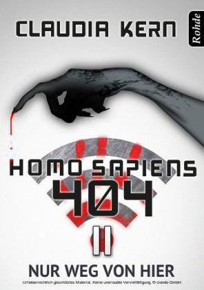 Homo Sapiens 404 - Nur weg von hier