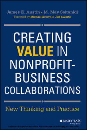 Creating Value in Nonprofit-Business Collaborations: New Thinking & Practice