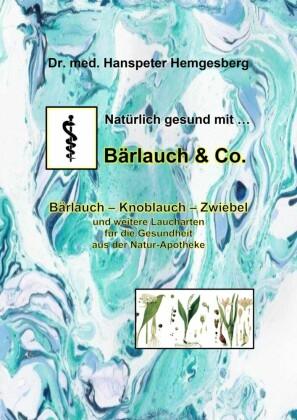 Natürlich gesund mit Bärlauch & Co.