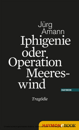 Iphigenie oder Operation Meereswind