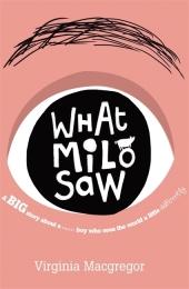 What Milo Saw;Der Junge, der mit dem Herzen sah, englische Ausgabe