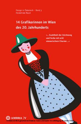14 Grafikerinnen im Wien des 20. Jahrhunderts