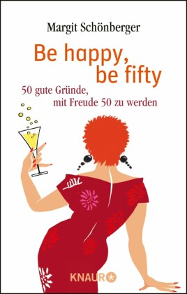 Be happy, be fifty