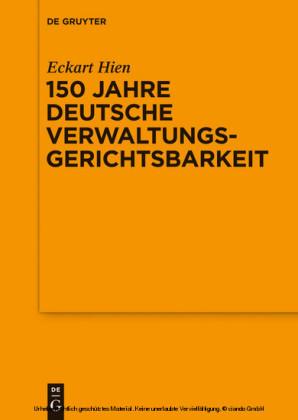 150 Jahre deutsche Verwaltungsgerichtsbarkeit