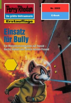 Perry Rhodan 2002: Einsatz für Bully