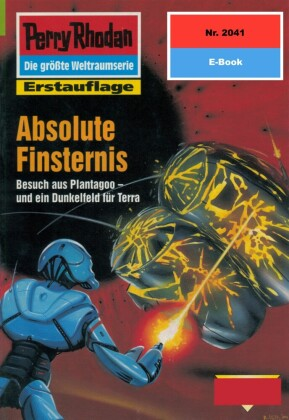 Perry Rhodan 2041: Absolute Finsternis