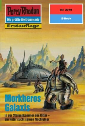 Perry Rhodan 2049: Morkheros Galaxis