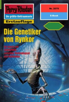 Perry Rhodan 2079: Die Genetiker von Rynkor
