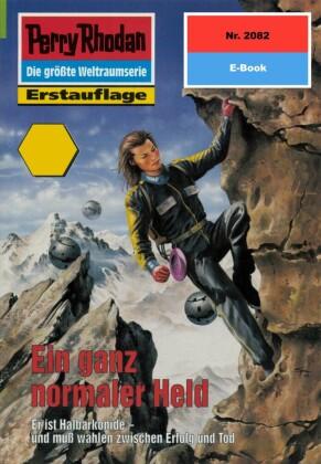 Perry Rhodan 2082: Ein ganz normaler Held