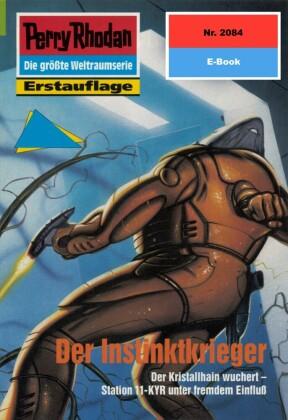 Perry Rhodan 2084: Der Instinktkrieger