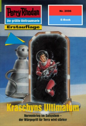 Perry Rhodan 2096: Kraschyns Ultimatum