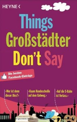 Things Großstädter Don`t Say
