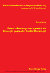 Personalbindungsmanagement als Strategie gegen den Fachkräftemangel