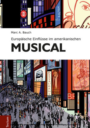 Europäische Einflüsse im amerikanischen Musical