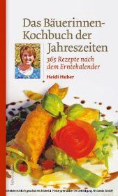 Das Bäuerinnen-Kochbuch der Jahreszeiten
