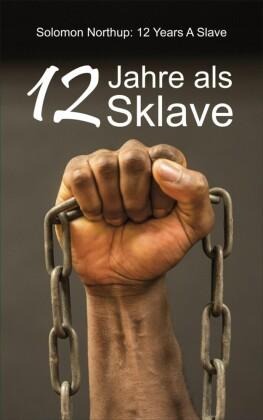 12 Jahre als Sklave