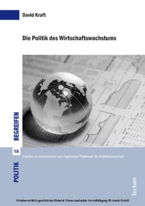 Die Politik des Wirtschaftswachstums