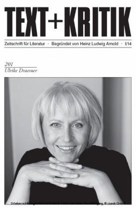 TEXT+KRITIK 201 - Ulrike Draesner