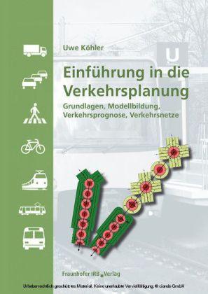 Einführung in die Verkehrsplanung.