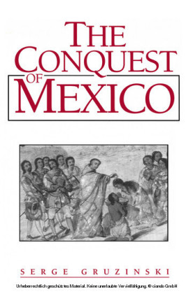 The Conquest of Mexico