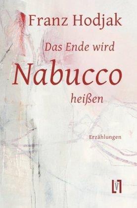 Das Ende wird Nabucco heißen