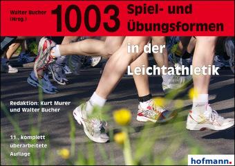1003 Spiel- und Übungsformen in der Leichtathletik