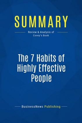 Summary: The 7 Habits of Highly Effective People