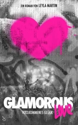 Glamorous Love - vollkommenes Glück