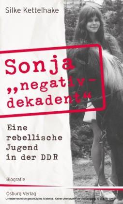 Sonja 'negativ - dekadent'