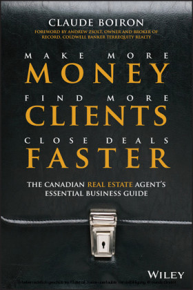 Make More Money, Find More Clients, Close Deals Faster