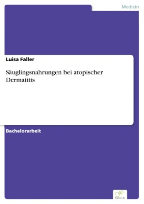 Säuglingsnahrungen bei atopischer Dermatitis