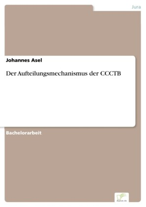 Der Aufteilungsmechanismus der CCCTB