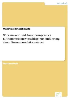 Wirksamkeit und Auswirkungen des EU-Kommissionsvorschlags zur Einführung einer Finanztransaktionssteuer