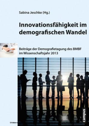 Innovationsfähigkeit im demografischen Wandel