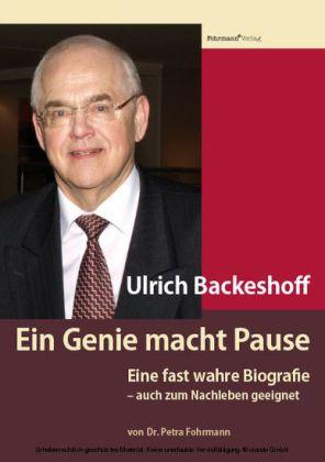 Ulrich Backeshoff - Ein Genie macht Pause