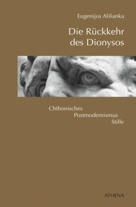 Die Rückkehr des Dionysos