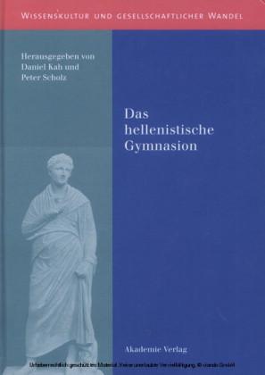Das hellenistische Gymnasion