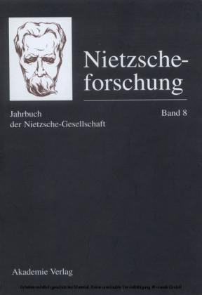 Nietzscheforschung Band 8. Bd.8
