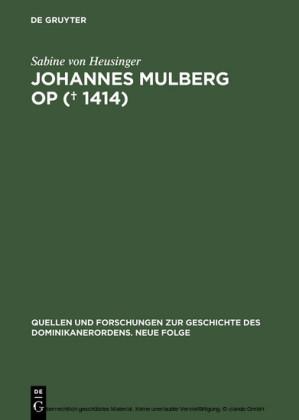 Johannes Mulberg OP ( gest. 1414)