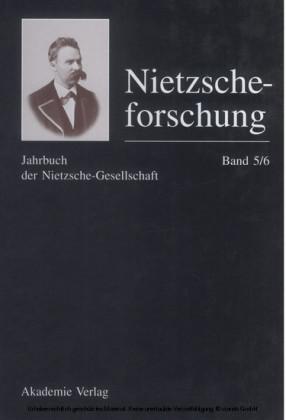 Nietzscheforschung Band 5/6