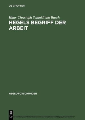Hegels Begriff der Arbeit
