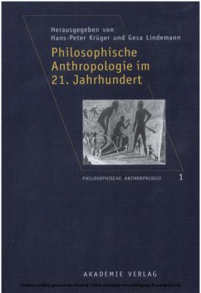 Philosophische Anthropologie im 21. Jahrhundert