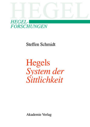 Hegels 'System der Sittlichkeit'