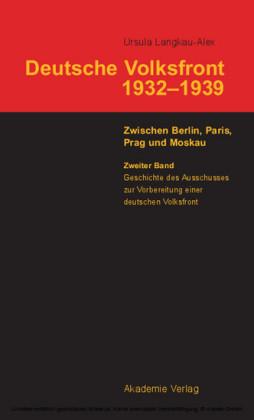 Geschichte des Ausschusses zur Vorbereitung einer deutschen Volksfront